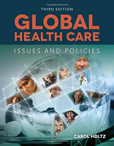 1284070662 - Global Healthcare: Issues And Policies
