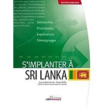 S'implanter au Sri Lanka, 2008/2009