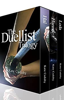 The Duellist Trilogy by [Cudahy, Kate]