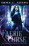 download ebook faerie curse (the changeling chronicles) (volume 5) pdf epub