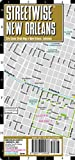 Streetwise New Orleans Map - Laminated City Center Street Map of New Orleans, Louisiana (Michelin Streetwise Maps)