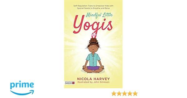 Mindful Little Yogis: Amazon.es: Nicola Harvey: Libros en ...