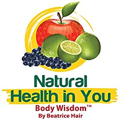 Body Wisdom: Natural Health in You