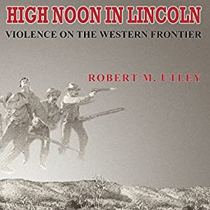 High Noon in Lincoln Audiobook