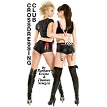 Crossdressing Club: A First Time, Crossdressing, LGBT Romance