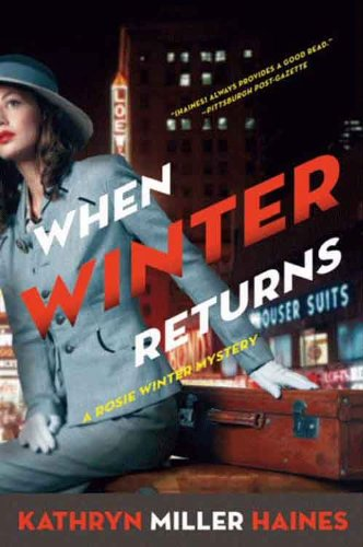 When Winter Returns: A Rosie Winter Mystery (Rosie Winter Mysteries Book 4)
