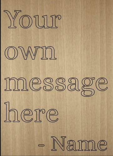 Your message laser engraved on wooden plaque, custom product - Size: 8