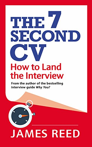 Image for The 7 Second CV: How to Land the Interview