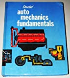 Auto Mechanics Fundamentals, Martin W. Stockel, 0870061836