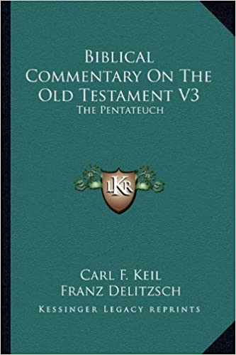 Book Biblical Commentary on the Old Testament V3: The Pentateuch