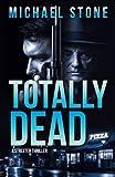 Totally Dead: A Streeter Thriller (Streeter Thriller Series)