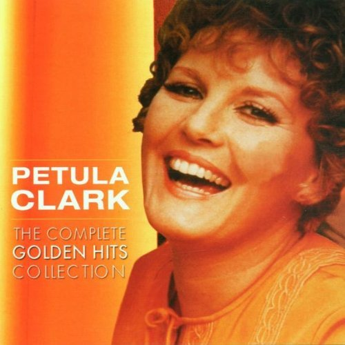 Petula clark - The Complete Golden Hits Collection By Petula Clark - Zortam Music