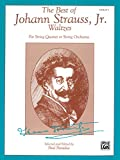 img - for The Best of Johann Strauss, Jr. Waltzes (For String Quartet or String Orchestra): 1st Violin book / textbook / text book