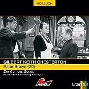 Der Gott des Gongs (Pater Brown 20) | Gilbert Keith Chesterton