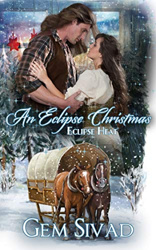An Eclipse Christmas (Eclipse Heat Book 9) by [Sivad, Gem]