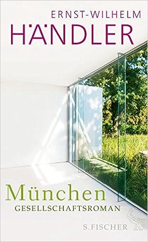 München - Ernst-Wilhelm Händler