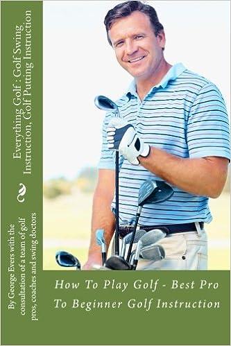 Everything Golf Golf Swing Instruction Golf Putting Instruction