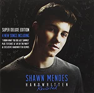Shawn Mendes Shawn Mendes Handwritten Revisited Super