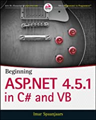 Build your ASP.NET 4.5.1 skills with real-world instruction In this comprehensive guide to getting started with ASP.NET 4.5.1, best-selling author Imar Spaanjaars provides a firm foundation for coders new to ASP.NET and key insights for those...