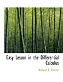 Easy Lesson in the Differential Calculus, Richard A. Proctor, 055489260X