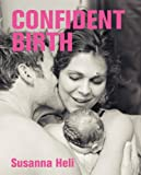 """Confident Birth"" av Susanna Heli"