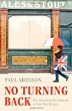 No Turning Back, Paul Addison, 0192192671