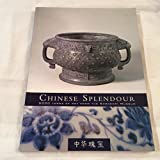 img - for Chinese Splendour: 5000 Years of Art from the Shanghai Museum book / textbook / text book