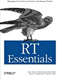 img - for RT Essentials: Managing Your Team and Projects with Request Tracker book / textbook / text book