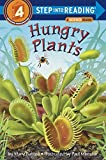 img - for Hungry Plants (Step-into-Reading, Step 4) book / textbook / text book