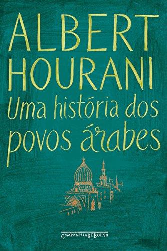 Uma história dos povos árabes por [Hourani, Albert]
