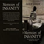 Memoirs of Insanity | Jason Green