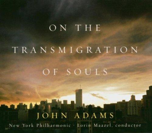 John Adams - On the Transmigration of Souls By John Adams (2004-09-06)