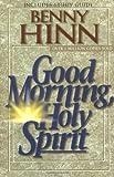 By Benny Hinn - Good Morning, Holy Spirit (3rd Edition) (1997-05-22) [Paperback]