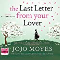 Last Letter from Your Lover Audiobook by Jojo Moyes Narrated by Julia Franklin