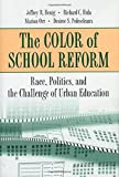img - for The Color of School Reform: Race, Politics, and the Challenge of Urban Education by Jeffrey R. Henig (2001-02-11) book / textbook / text book