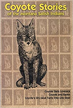 Book Coyote Stories of the Montana Salish Indians