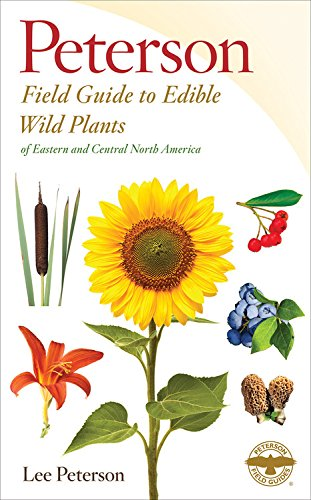 Edible Wild Plants: Eastern/Central North America (Peterson Field Guides) (Guide Petersons)