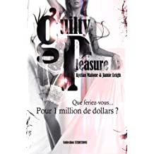 Guilty Pleasure - Plaisir coupable (Livre lesbien, Roman lesbien) (French Edition)