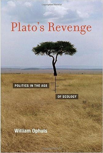 Platos Revenge Politics in the Age of Ecology