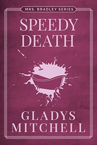 Speedy Death (Mrs. Bradley)