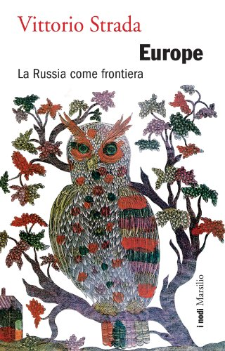 __TOP__ Europe: La Russia Come Frontiera (I Nodi) (Italian Edition). Director Eggman Antonio Guitar Judicial Colegio slightly minuto