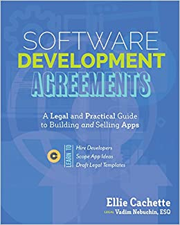 software development agreements complete guide to bringing ideas to