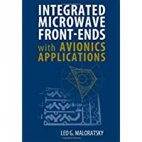 Integrated Microwave Front-Ends with Avionics Applications (Artech House Microwave Library (Hardcover))