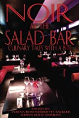 Noir at the Salad Bar: Culinary Tales with a Bite Paperback