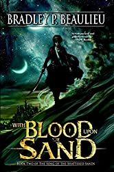 With Blood Upon the Sand by Bradley P. Beaulieu fantasy book reviews