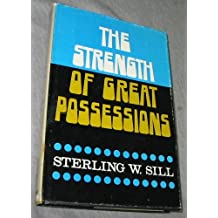 The Strength of Great Possessions