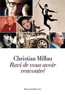 Ravi de vous avoir rencontré, Millau, Christian