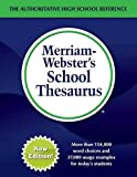 Merriam-Webster's School Thesaurus, New Edition, 2017 copyright