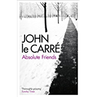 Absolute Friends (English Edition)