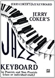 Jazz Keyboard for Pianists and Non-Pianists, Jerry Coker, 0769233236